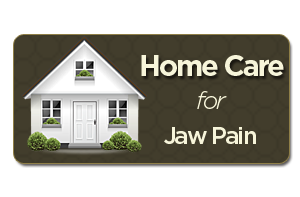 home care for jaw pain