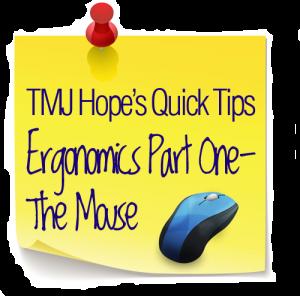 TMJ Disorder & Ergonomics