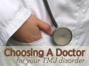 TMJ Disorder Dentist How to Choose