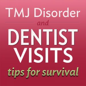 tmj dentist visit tips